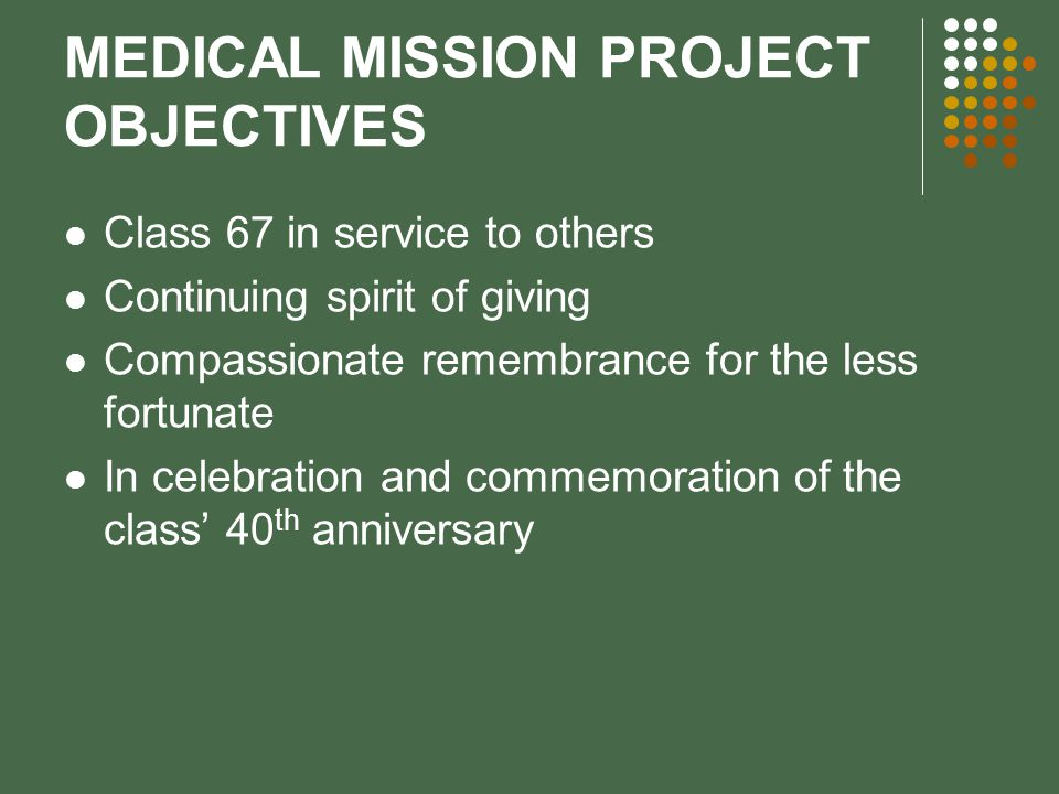 MEDICAL MISSION PROJECT OBJECTIVES