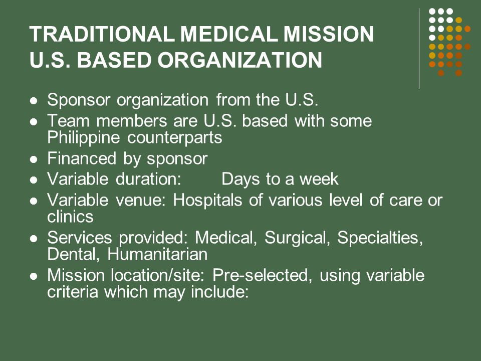 TRADITIONAL MEDICAL MISSION U.S. BASED ORGANIZATION