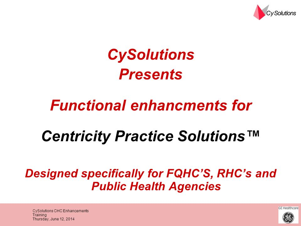 Functional enhancments for Centricity Practice Solutions™