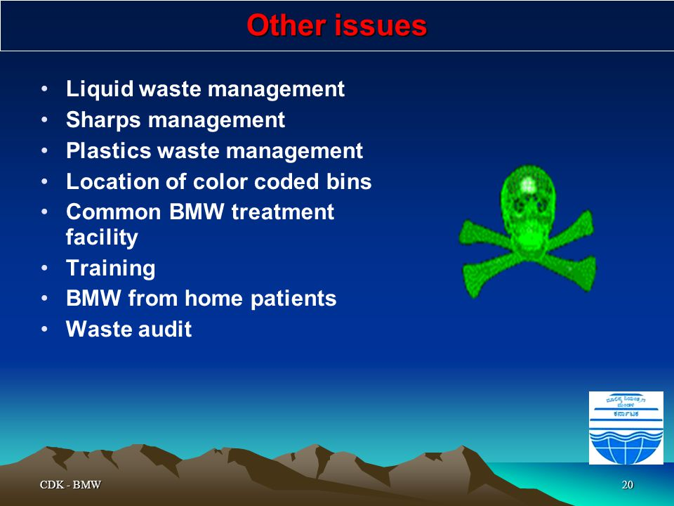 Other issues Liquid waste management Sharps management