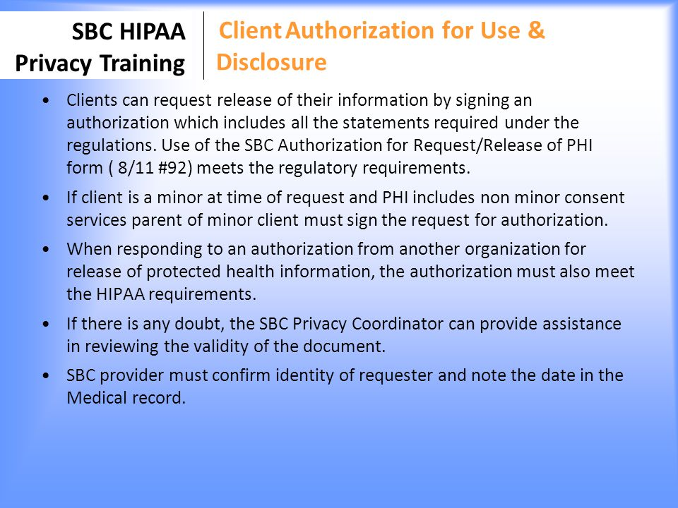 Client Authorization for Use & Disclosure