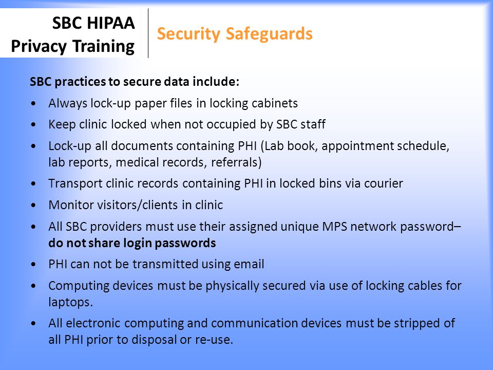 Security Safeguards SBC practices to secure data include: