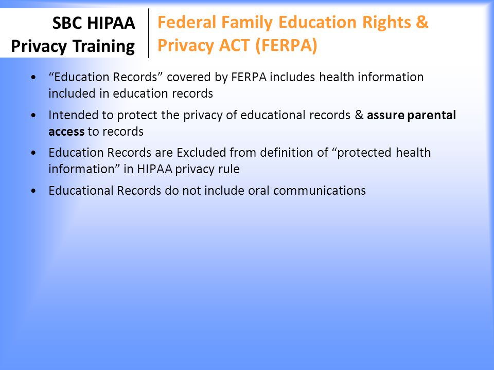 Federal Family Education Rights & Privacy ACT (FERPA)