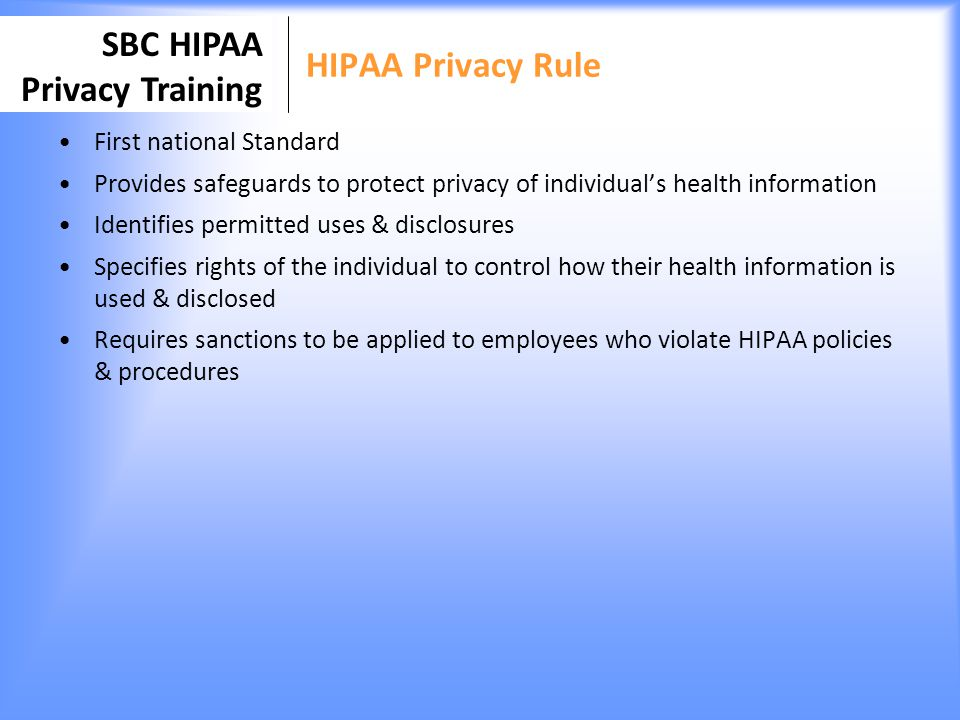 HIPAA Privacy Rule First national Standard
