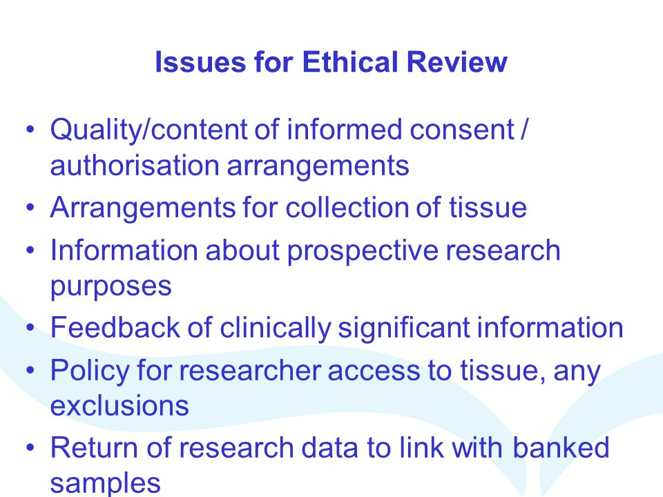 Issues for Ethical Review