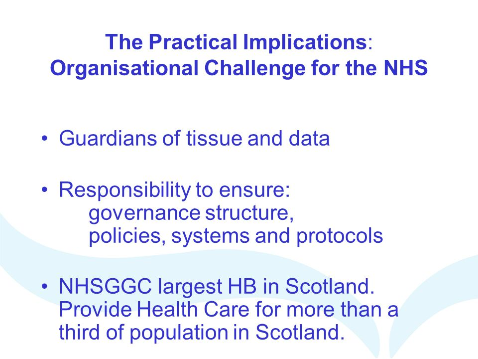 The Practical Implications: Organisational Challenge for the NHS