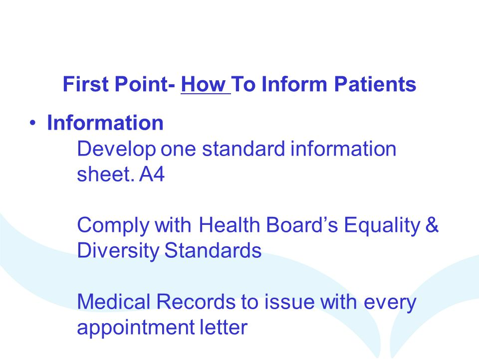 First Point- How To Inform Patients