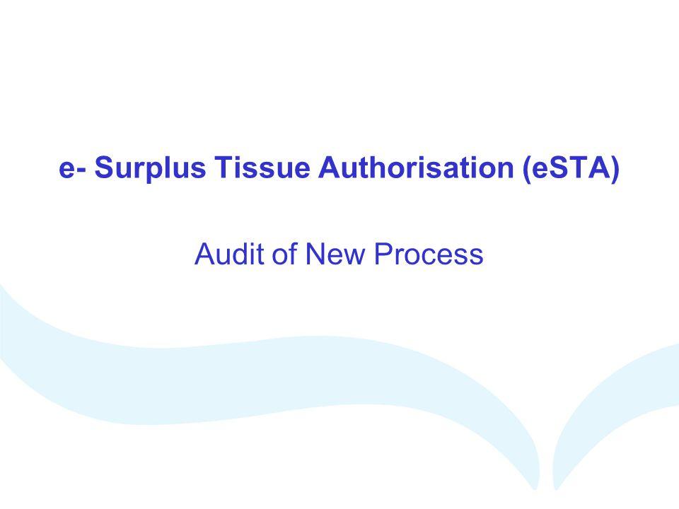 e- Surplus Tissue Authorisation (eSTA)