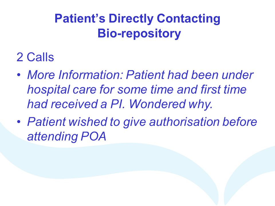 Patient's Directly Contacting Bio-repository