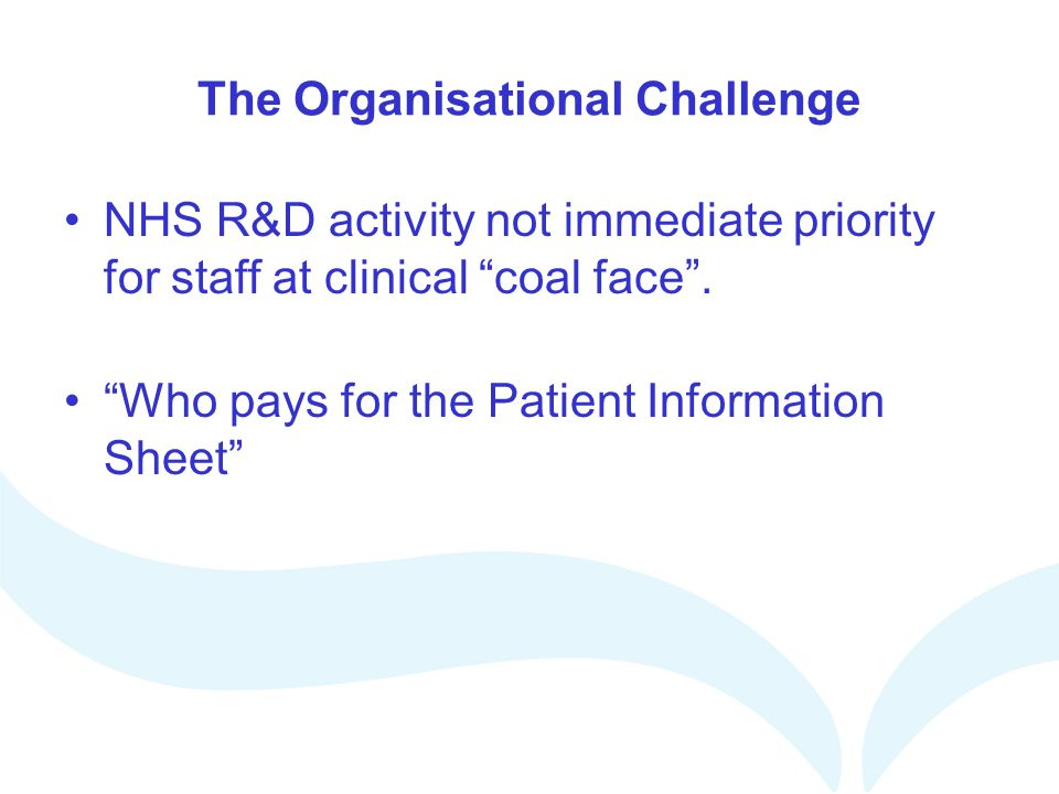The Organisational Challenge