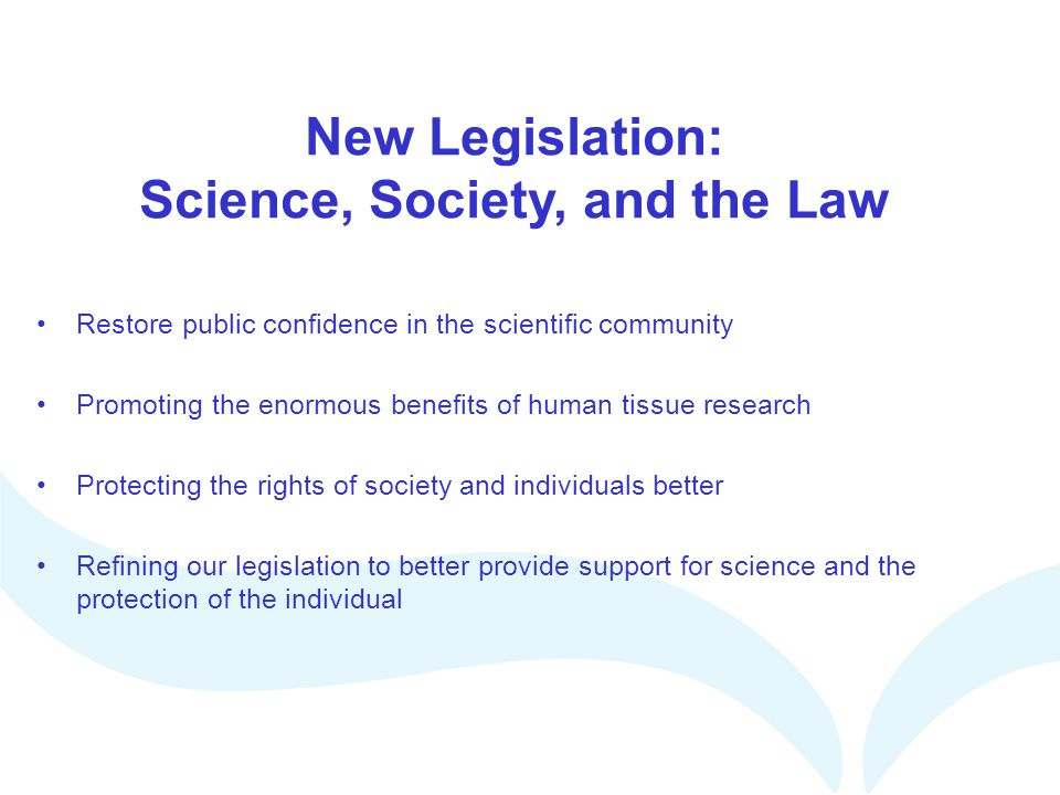 New Legislation: Science, Society, and the Law