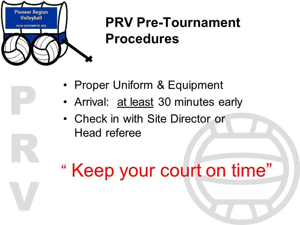 PRV Pre-Tournament Procedures