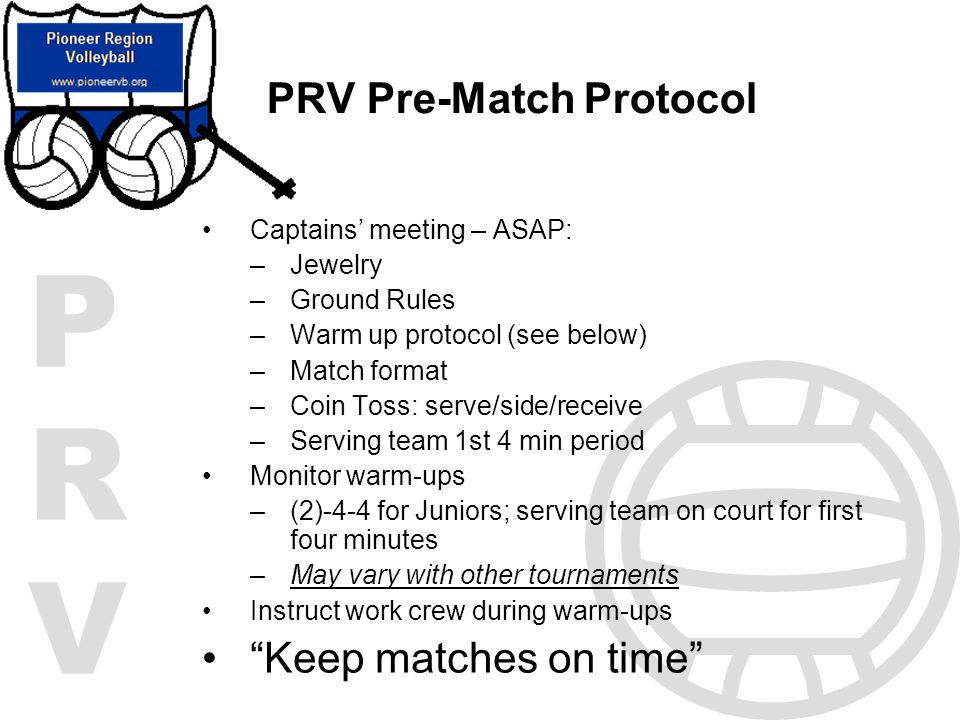 PRV Pre-Match Protocol