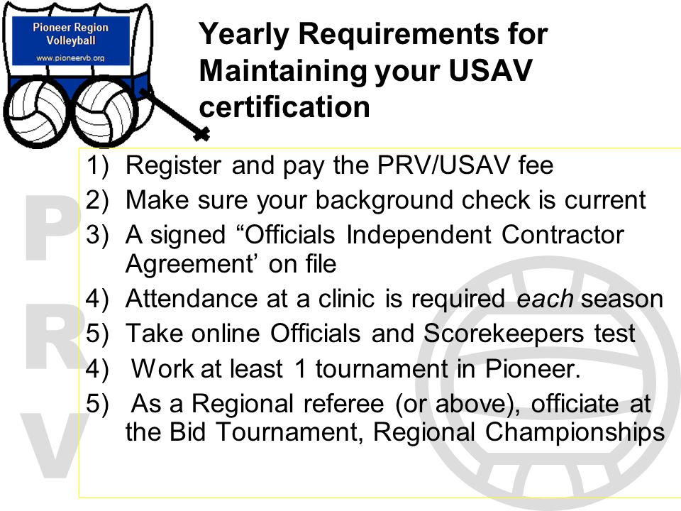 Yearly Requirements for Maintaining your USAV certification