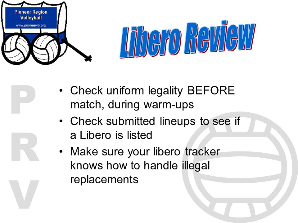 Libero Review Check uniform legality BEFORE match, during warm-ups
