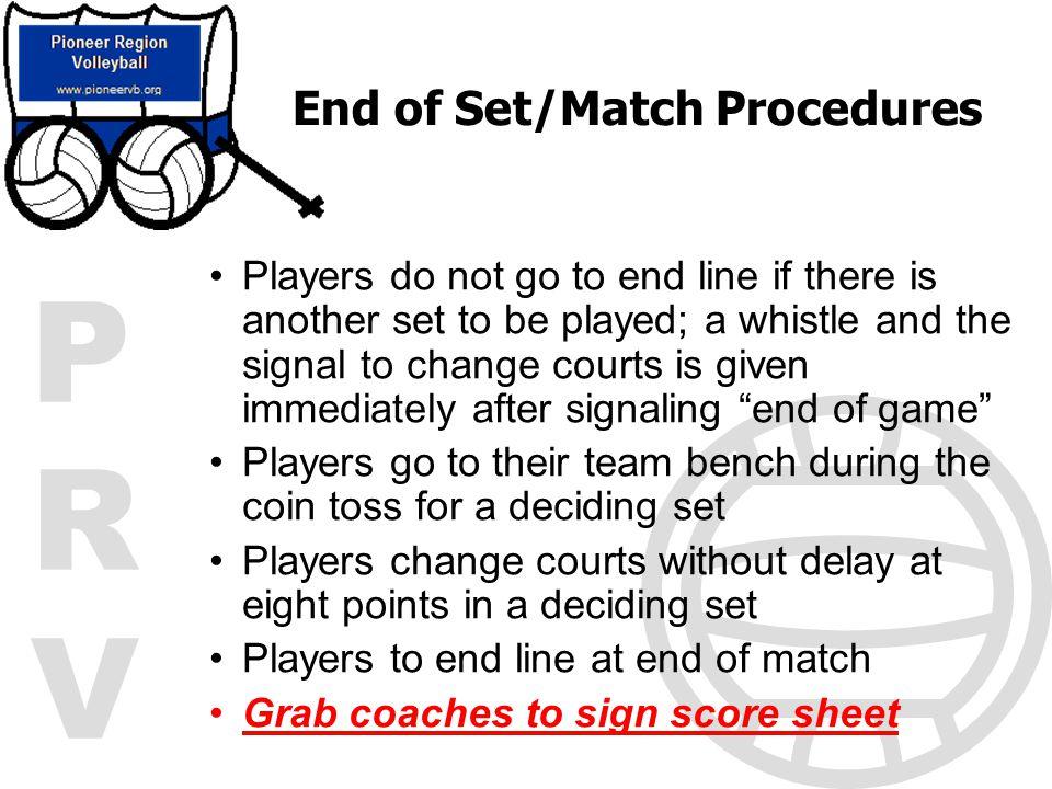 End of Set/Match Procedures