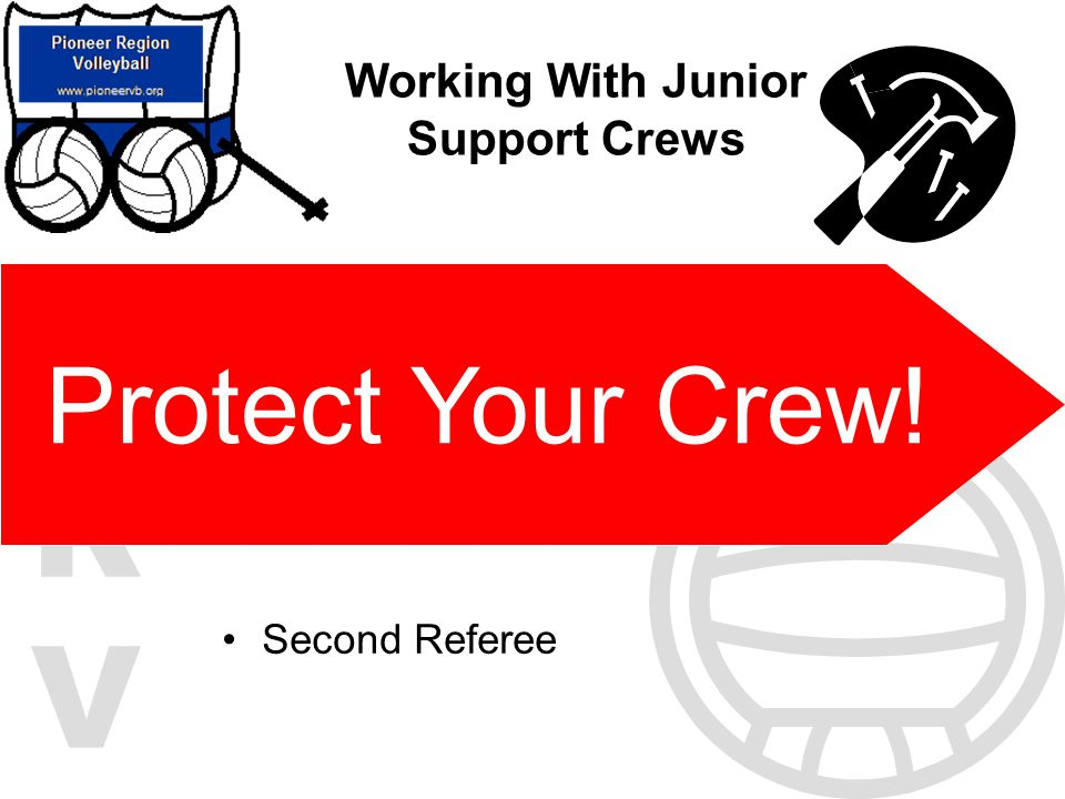 Working With Junior Support Crews