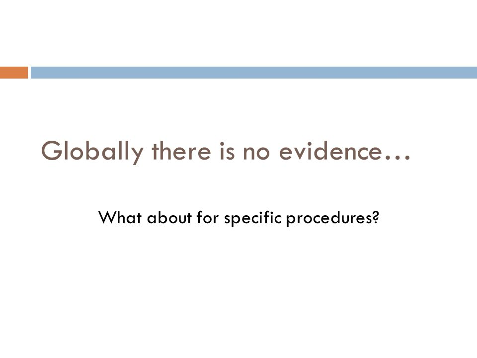 Globally there is no evidence…