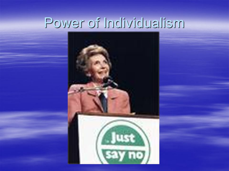 Power of Individualism