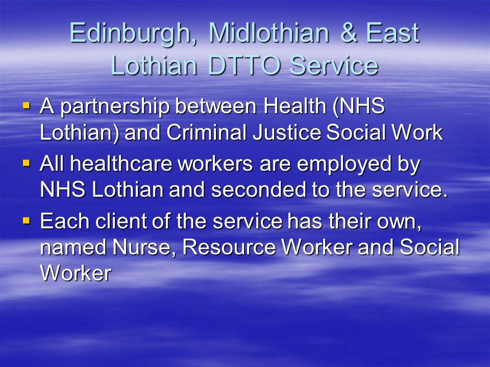 Edinburgh, Midlothian & East Lothian DTTO Service