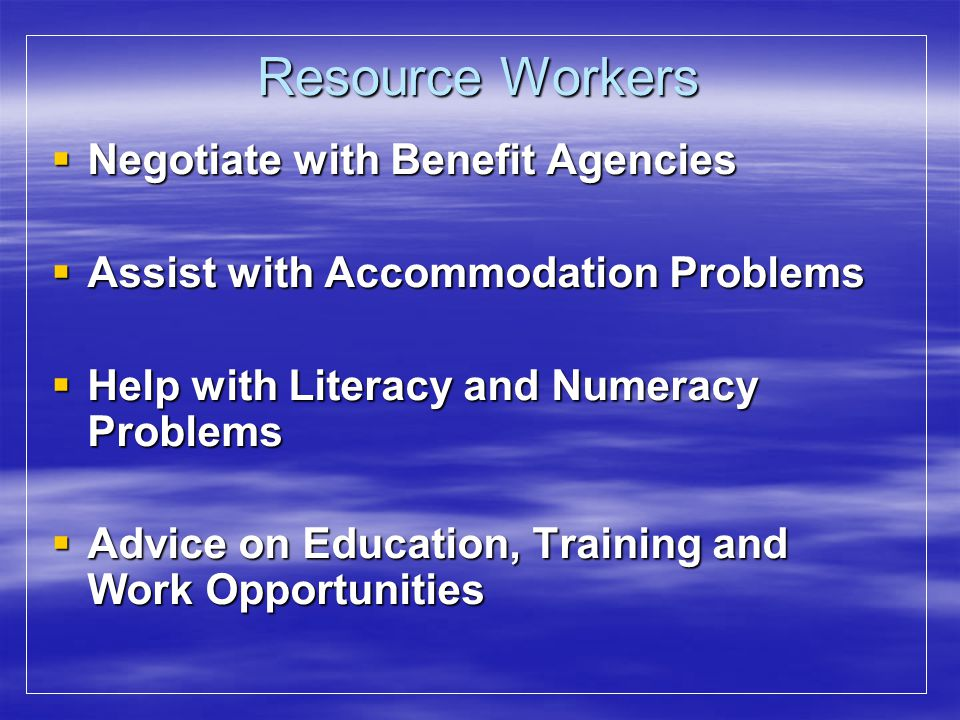 Resource Workers Negotiate with Benefit Agencies