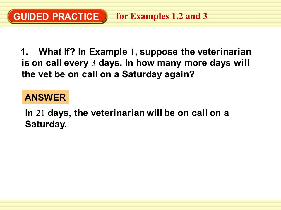 GUIDED PRACTICE for Examples 1,2 and 3.