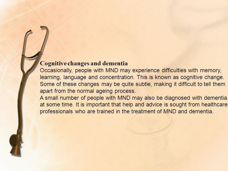 Cognitive changes and dementia
