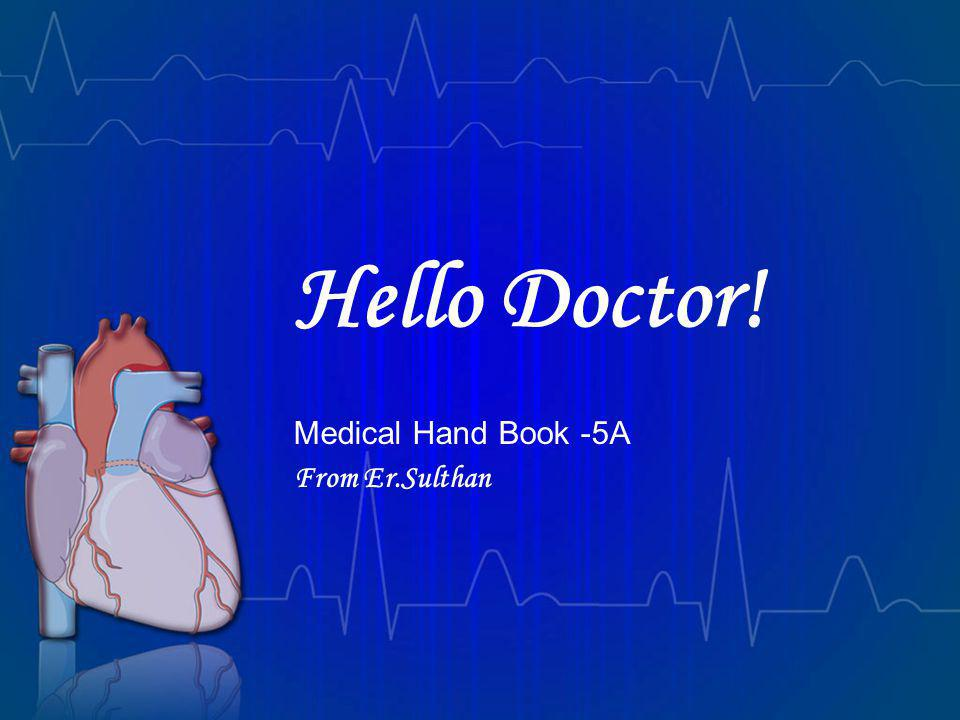 Medical Hand Book -5A From Er.Sulthan