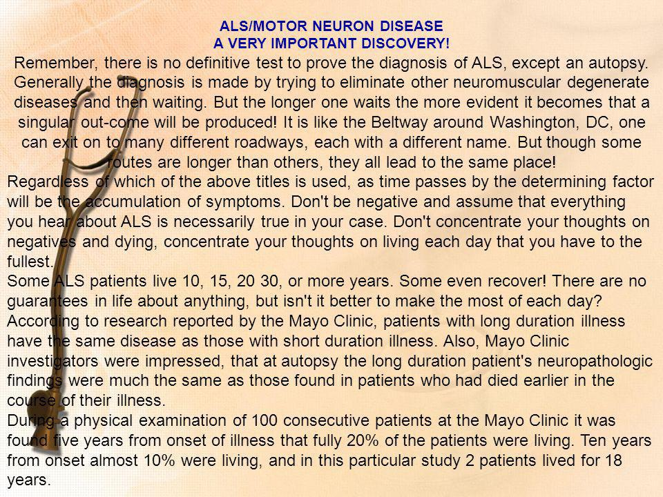 ALS/MOTOR NEURON DISEASE A VERY IMPORTANT DISCOVERY