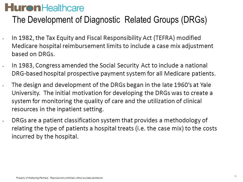 The Development of Diagnostic Related Groups (DRGs)