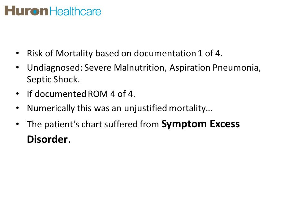 Case Study #1 Risk of Mortality based on documentation 1 of 4.