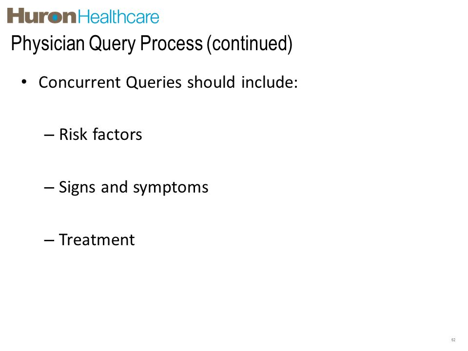 Physician Query Process (continued)