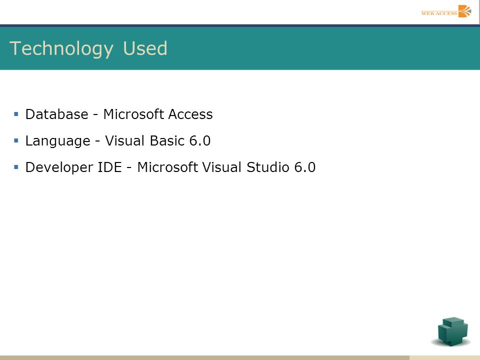 Technology Used Database - Microsoft Access