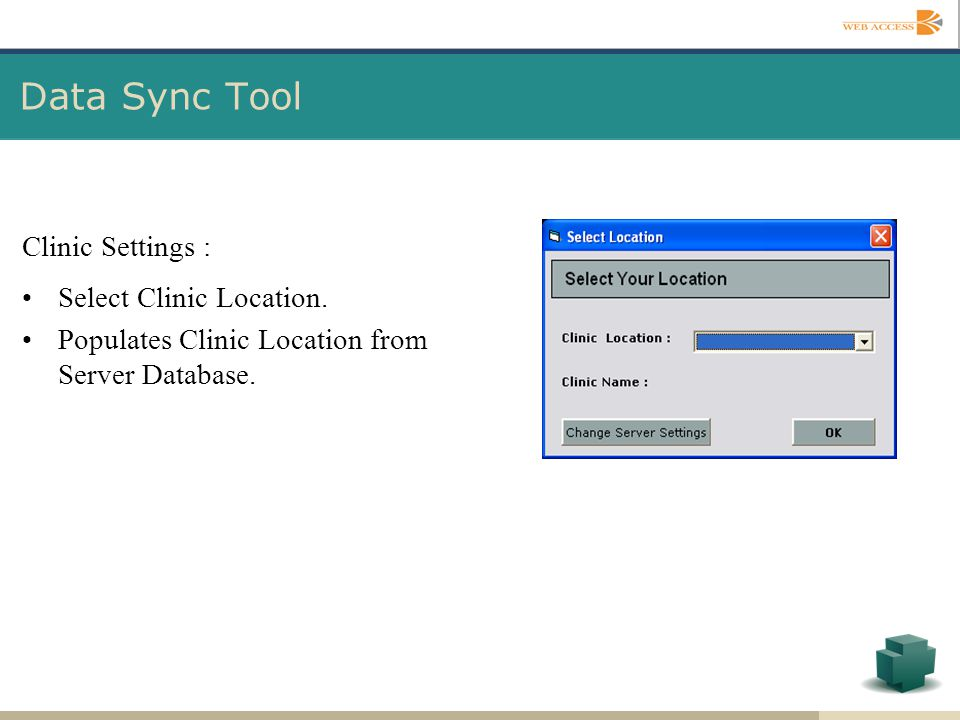 Data Sync Tool Clinic Settings : Select Clinic Location.
