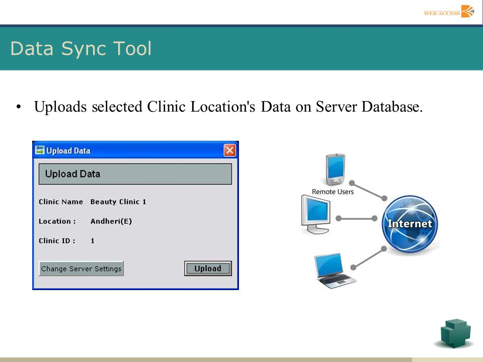 Data Sync Tool Uploads selected Clinic Location s Data on Server Database.