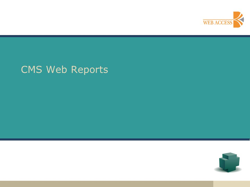 CMS Web Reports