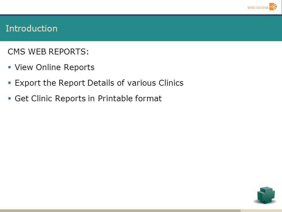 Introduction CMS WEB REPORTS: View Online Reports