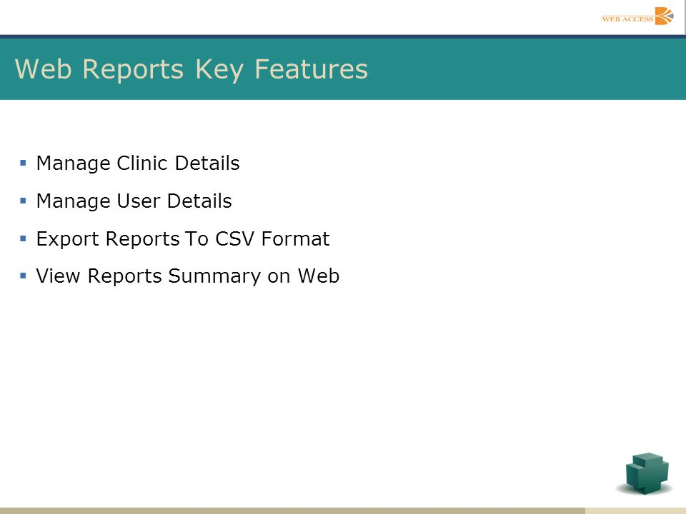 Web Reports Key Features