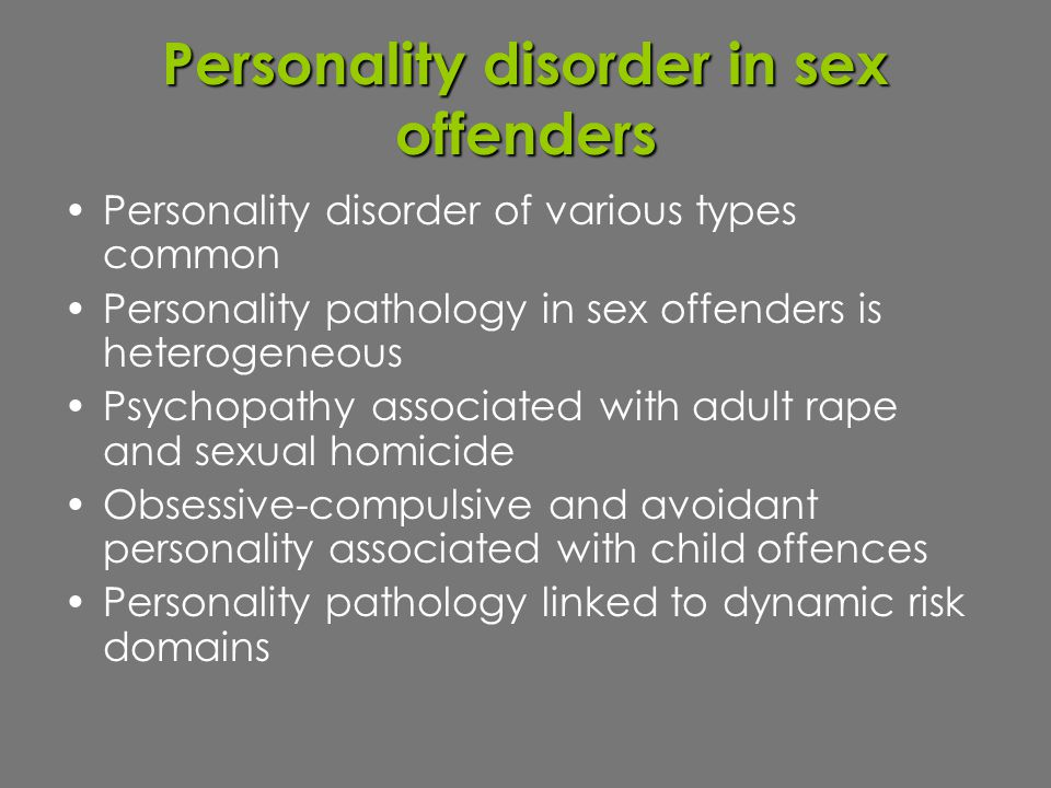 Personality disorder in sex offenders