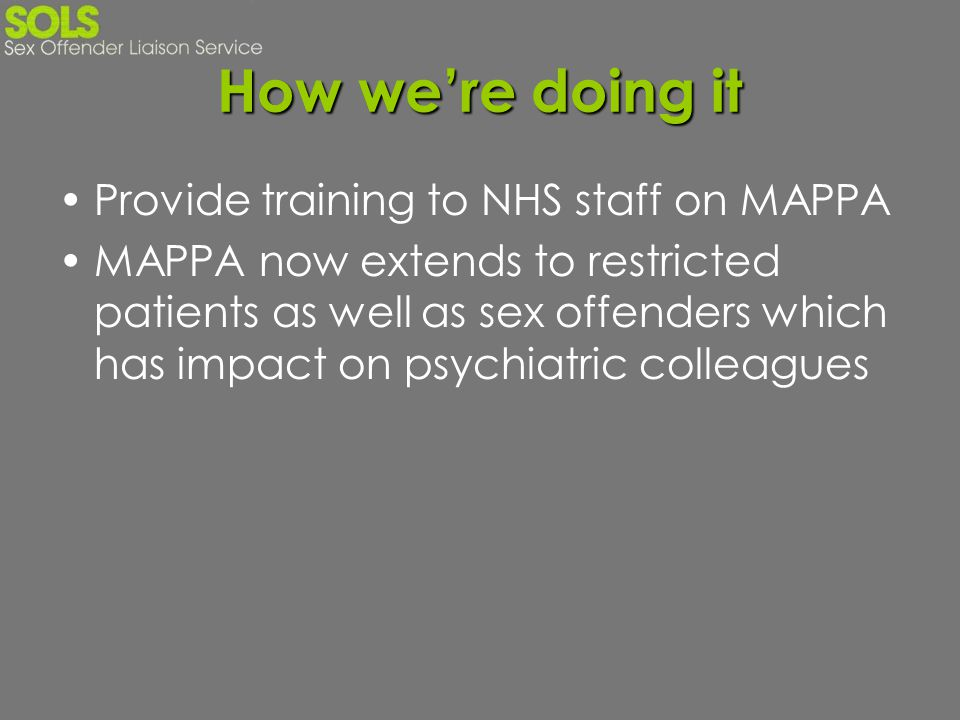 How we're doing it Provide training to NHS staff on MAPPA