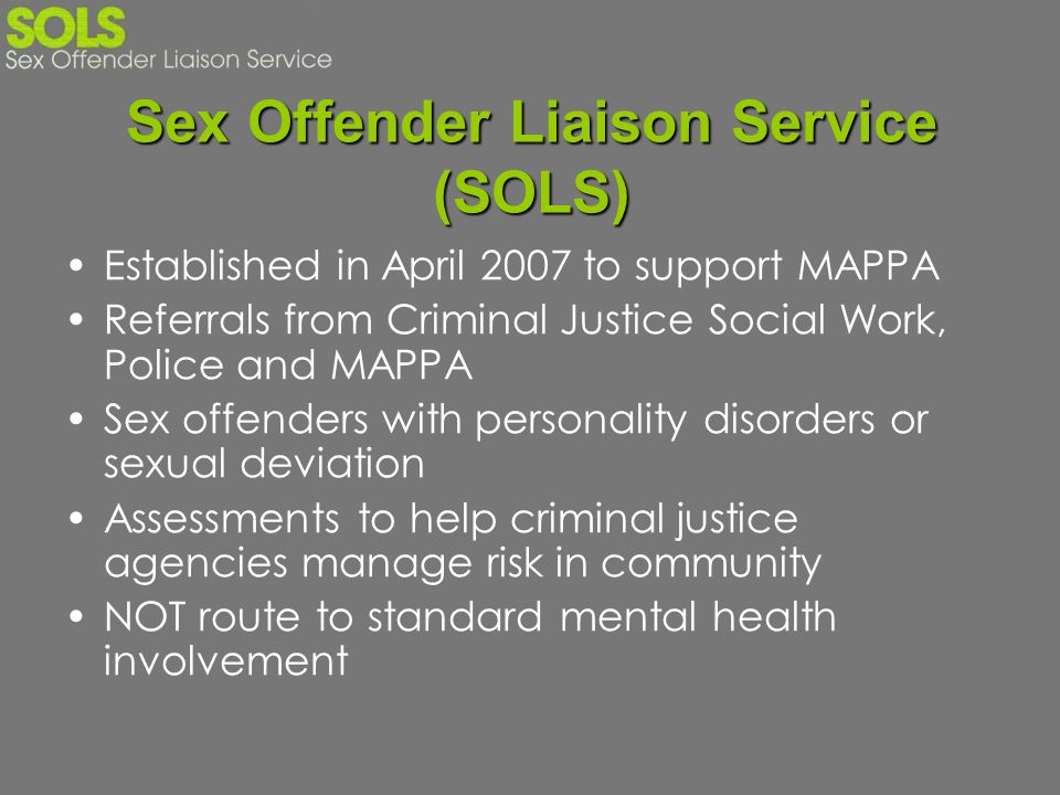 Sex Offender Liaison Service (SOLS)