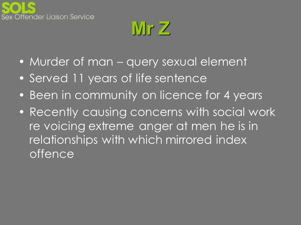 Mr Z Murder of man – query sexual element
