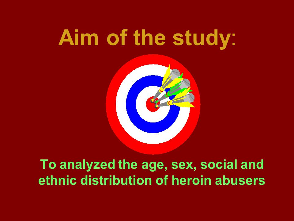 Aim of the study: To analyzed the age, sex, social and ethnic distribution of heroin abusers