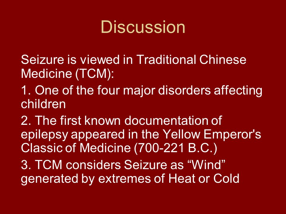 Discussion Seizure is viewed in Traditional Chinese Medicine (TCM):