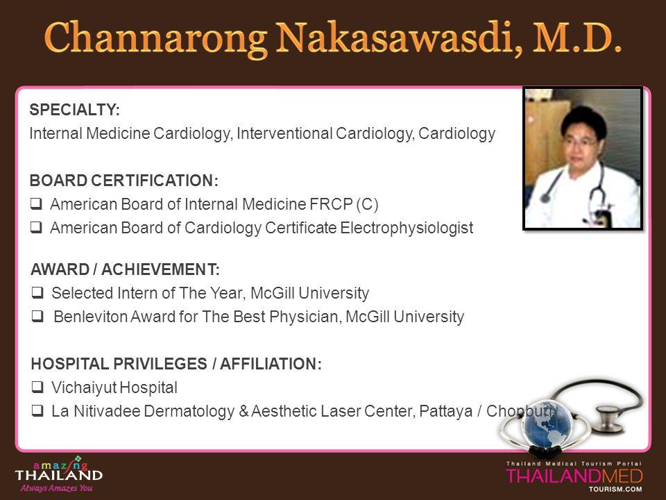 Channarong Nakasawasdi, M.D.
