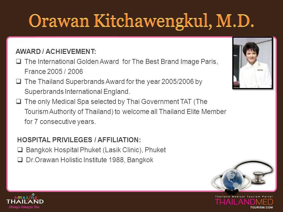 Orawan Kitchawengkul, M.D.