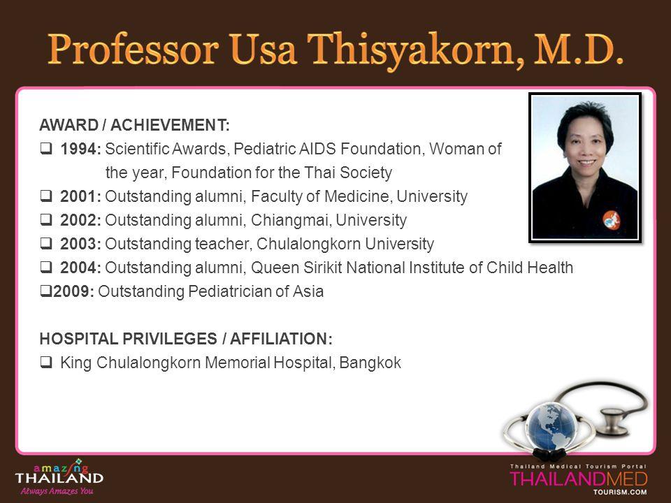 Professor Usa Thisyakorn, M.D.