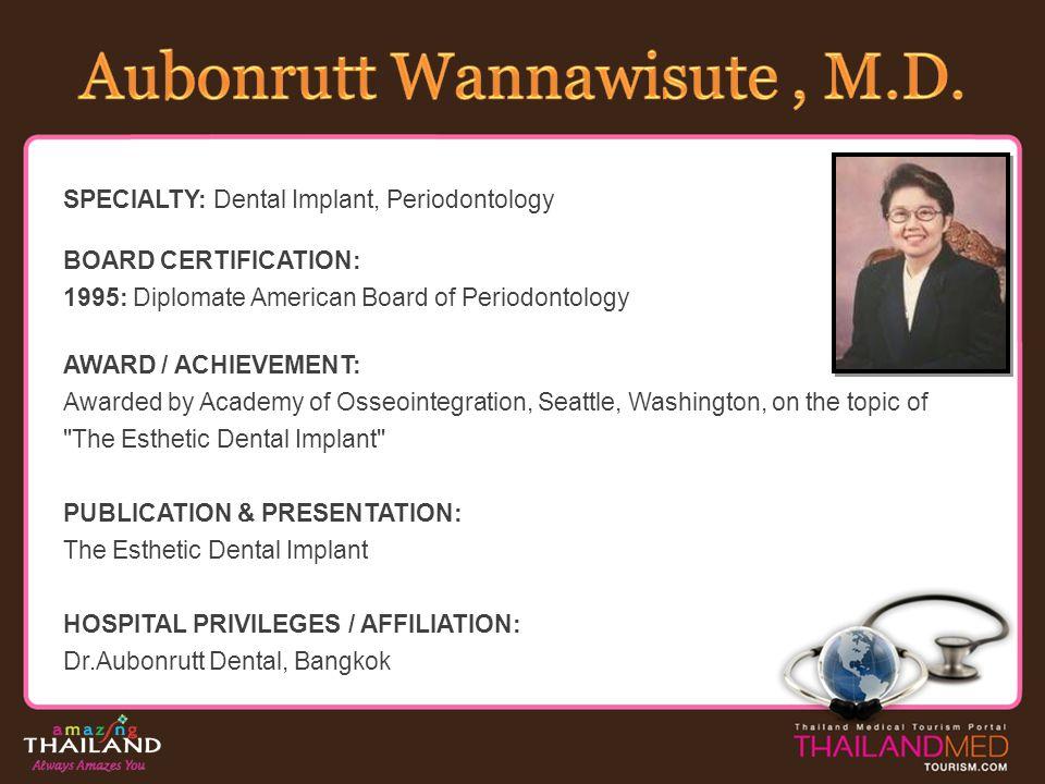 Aubonrutt Wannawisute , M.D.