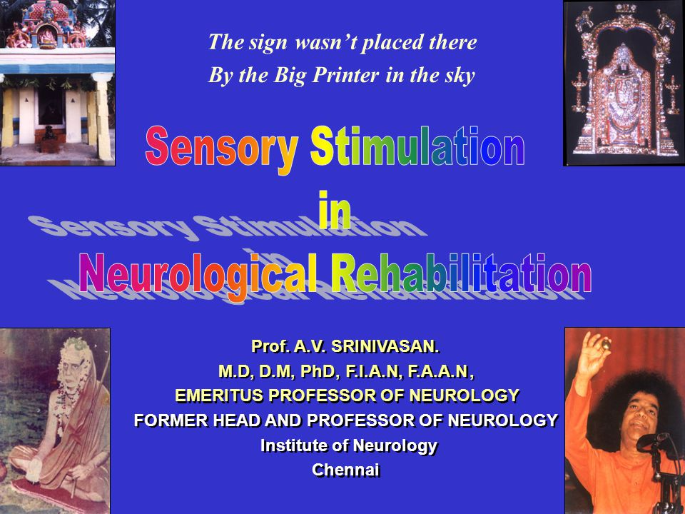 Sensory Stimulation in Neurological Rehabilitation