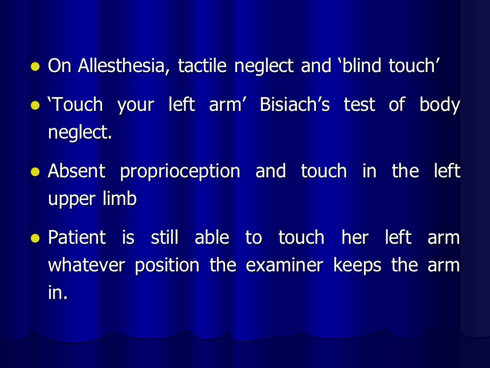 On Allesthesia, tactile neglect and 'blind touch'